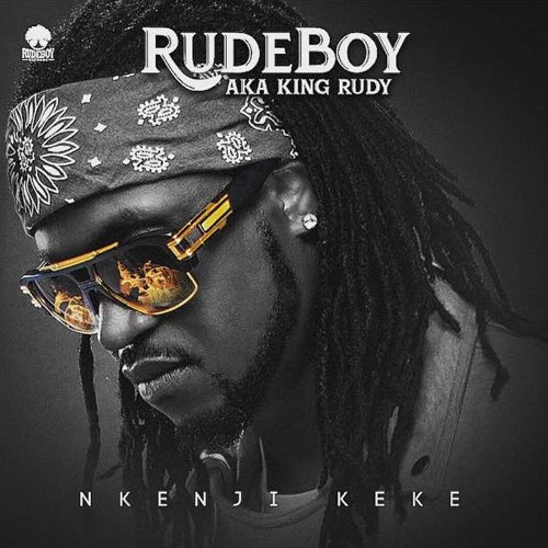 Paul Okoye) Rudeboy – Nkenji Keke [Lyrics] - VIBES2LYRICS