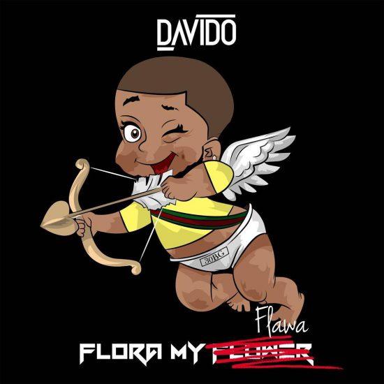 Davido FLORA MY FLAWA Flawa [MUSIC] - VIBES2LYRICS COM NIGERIA